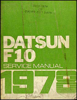1978 Datsun F10 Repair Manual Original