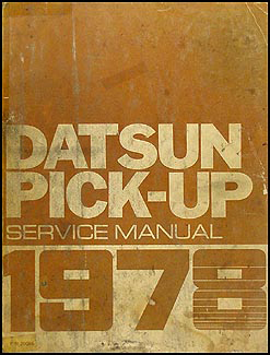 1978 Datsun Pickup Truck Repair Manual Original