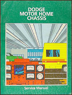 1978-1982 Dodge Motor Home Repair Shop Manual Original M300 M400 M500 M600
