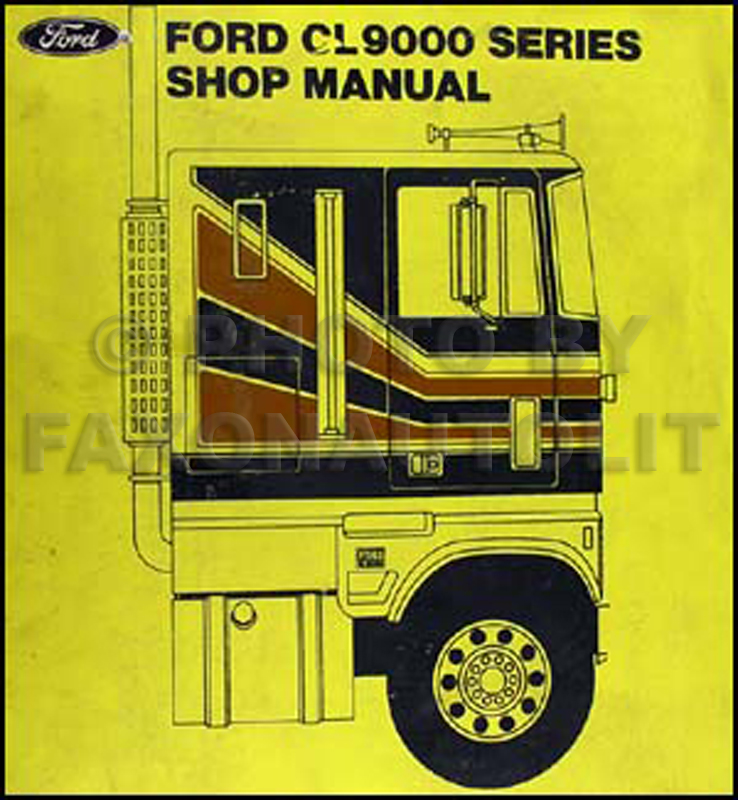 1978 Ford CL-9000 Repair Manual Original