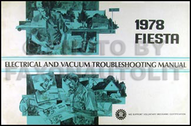 1978 Ford Fiesta Electrical & Vacuum Troubleshooting Manual Original