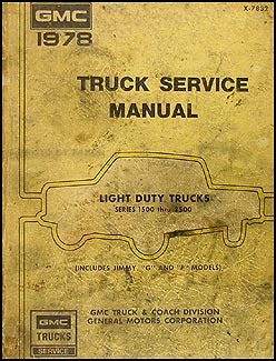 1978 GMC 1500-3500 Truck Repair Shop Manual Original Pickup, Jimmy, Suburban, Van, FC