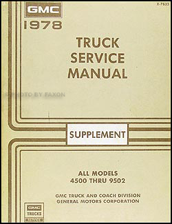 1978 GMC 4500-9502 Repair Shop Manual Original Supplement Medium & Heavy Duty