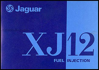 1978 Jaguar XJ12 Owner's Manual Original