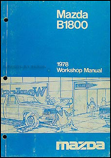 1978 Mazda B1800 Repair Manual Original