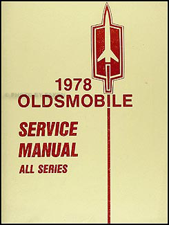 1978 Oldsmobile Repair Manual Original - All Series