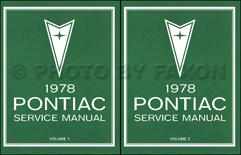 1978 Pontiac Repair Shop Manual Reprint 2 Volume Set