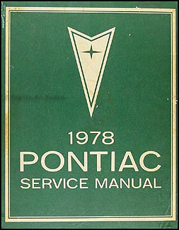 1978 Pontiac Shop Manual Original
