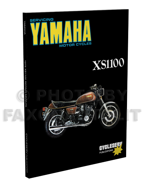 1978 Yamaha XS1100 Cycleserv Repair Shop Manual