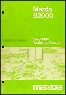 1979 1980 Mazda B2000 Truck Repair Manual Original