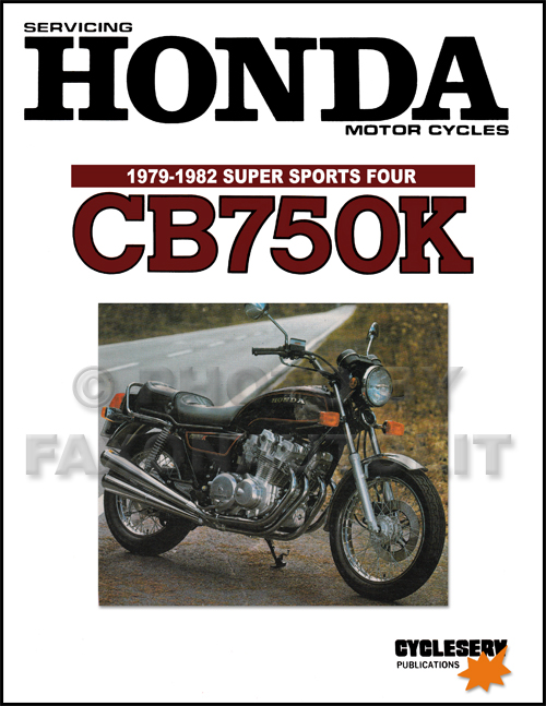 1969-1978 Honda CB750 & CB750F Motorcycle Shop Manual Cycleserv