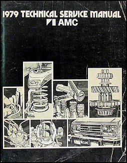 1979 AMC Shop Manual Original 79 Pacer, Spirit, AMX, Concord,