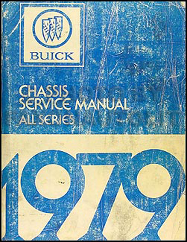 1979 Buick Shop Manual Original - All Models
