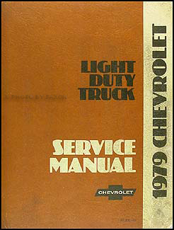 1979 Chevrolet Pickup, Blazer, Van, & Suburban Shop Manual Original