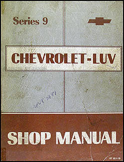 1979 Series 9 Chevy Luv Repair Manual Original
