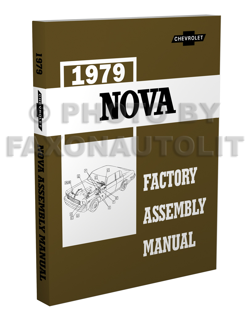 1979 Chevy Nova Factory Assembly Manual Reprint