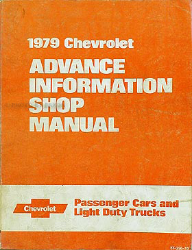 1979 Chevrolet Preliminary Shop Manual Original