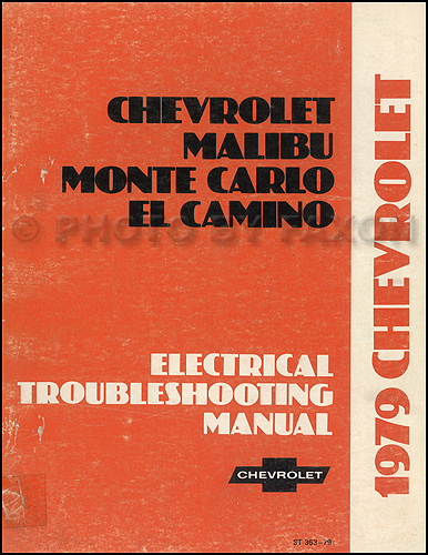 1979 Chevy Electrical Troubleshooting Manual Original Malibu Monte Carlo El Camino Impala Caprice