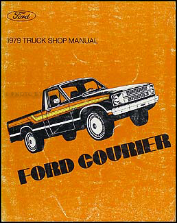 1979 Ford Courier Pickup Repair Manual Original
