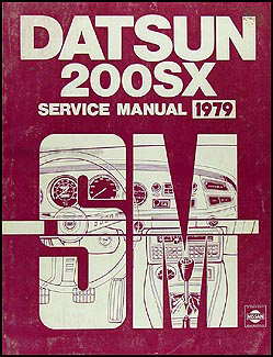 1979 Datsun 200SX Repair Manual Original