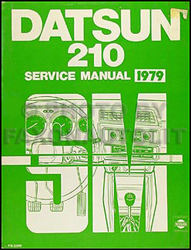 1979 Datsun 210 Repair Manual Original