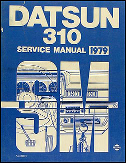 1979 Datsun 310 Repair Manual Original