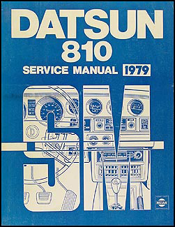 1979 Datsun 810 Repair Manual Original