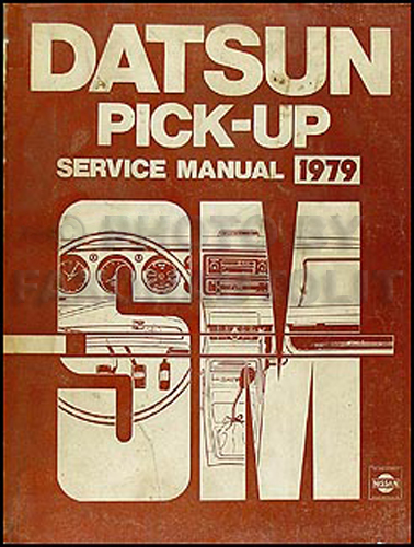 1979 Datsun Pickup Truck Repair Manual Original