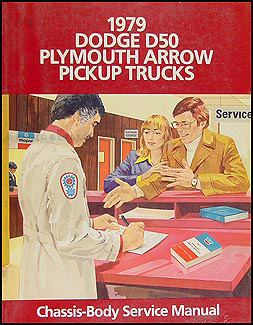 1979 Dodge D50 Plymouth Arrow  Repair Manual Original