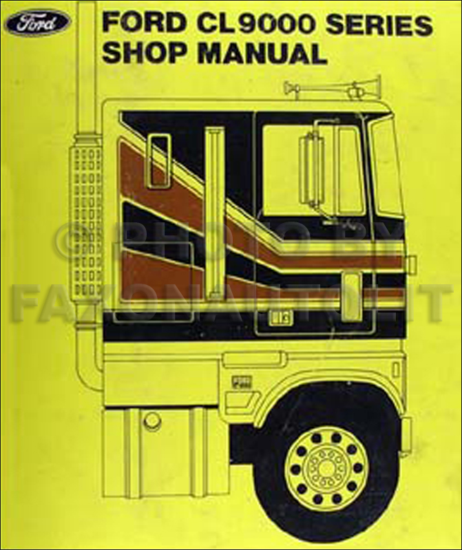 1979 Ford CL-9000 Repair Manual Original