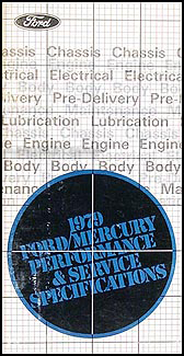1979 Ford LTD Mercury Marquis Service Specifications Book Original