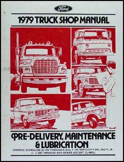 1979 Ford Truck Maintenance and Lubrication Manual Original