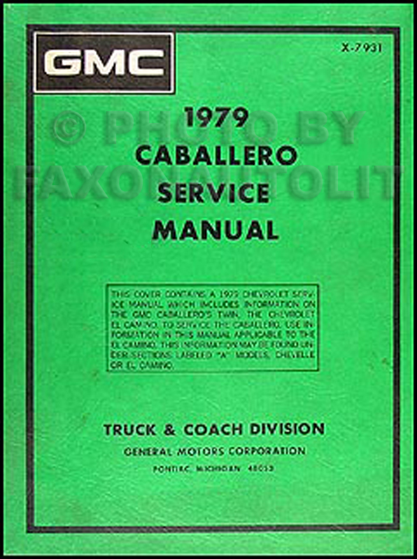 1979 GMC Caballero Shop Manual Original