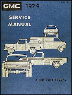 1979 GMC 1500-3500 Truck Repair Shop Manual Pickup, Jimmy, Suburban, Van, FC