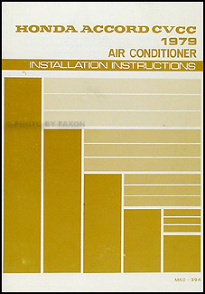 1979 Honda Accord CVCC Air Conditioning Installation Instructions