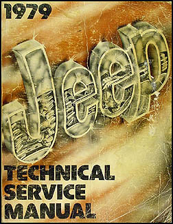 1979 Jeep Shop Manual Original - All models