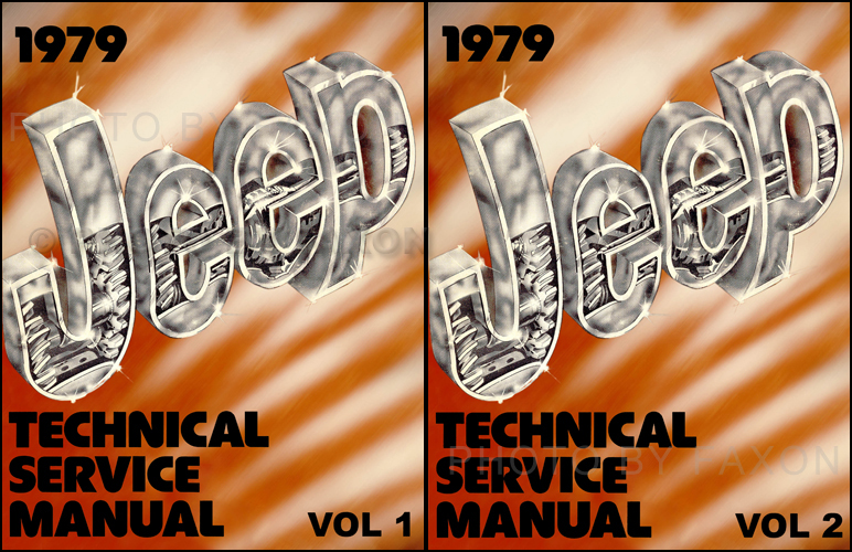 1979 Jeep Shop Manual Reprint- All models 2 Volume Set