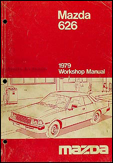 1979 Mazda 626 Repair Manual Original