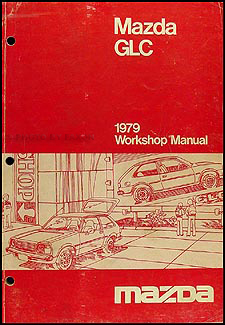 1979 Mazda GLC Repair Manual Original