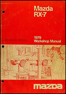 1979 Mazda RX-7 Repair Manual Original