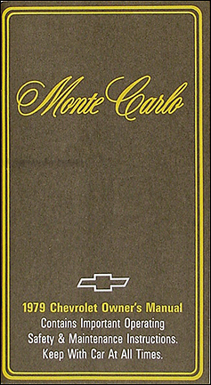 1979 Chevy Monte Carlo Owner's Manual Reprint