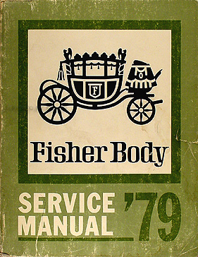 1979 Chevy Body Repair Shop Manual Original