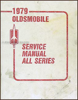 1979 Oldsmobile Repair Manual Original - All Series