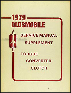 1979 Olds Torque Converter Clutch Original Shop Manual Supplement