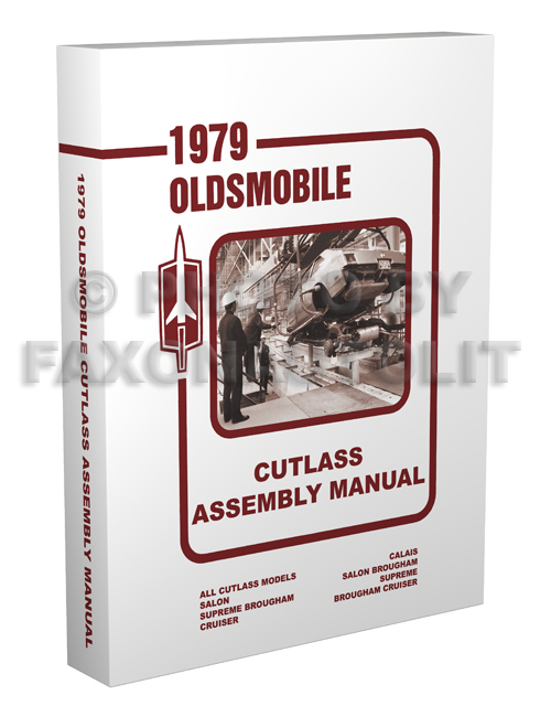 1979 Oldsmobile Assembly Manual Cutlass Reprint