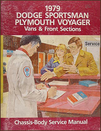 1979 Dodge & Plymouth Van Repair Manual Original Sportsman, Voyager