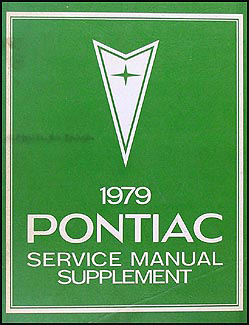 1979 Pontiac Repair Shop Manual Original Supplement