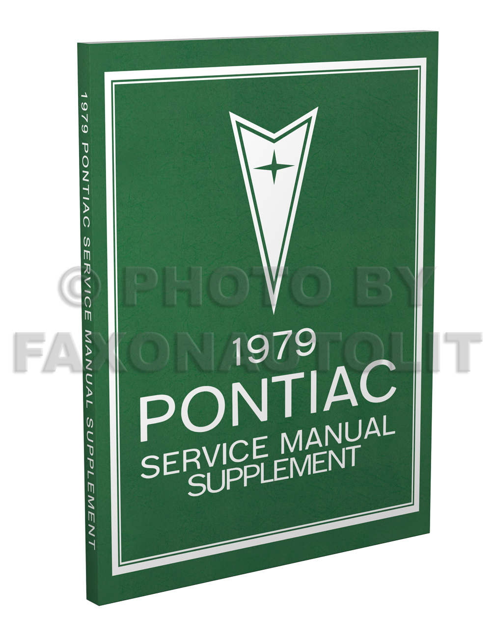1979 Pontiac Repair Shop Manual Reprint Supplement