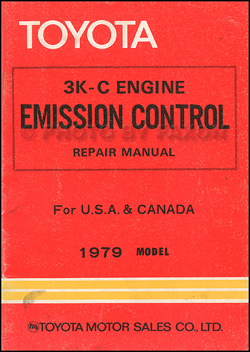 1979 Toyota Pickup and Corolla 3K-C Emission Control Repair Shop Manual Original
