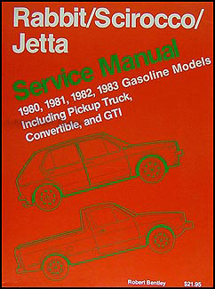 1980-1983 VW Rabbit, Scirocco, Jetta and Pickup Bentley Repair Manual